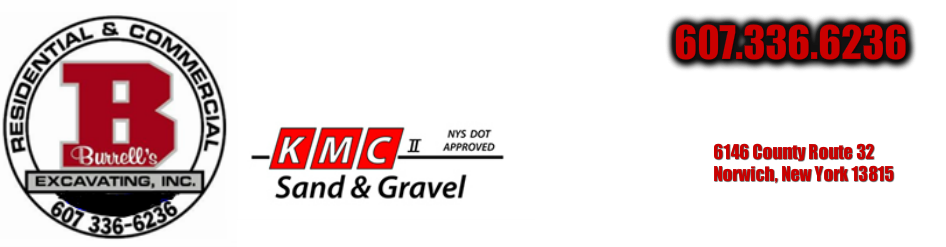 Burrell's Excavating &amp; KMC Sand &amp; Gravel<br />6146 County Rt 32<br />Norwich, NY